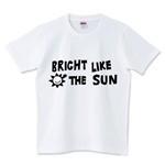 ロゴT「BRIGHT LIKE THE SUN」で毎日が明るい♪